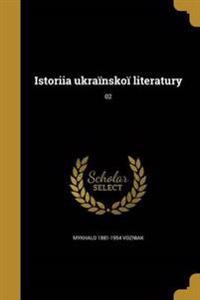 UKR-ISTORIIA UKRAINSKOI LITERA