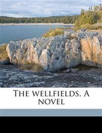 The wellfields. A novel Volume 3