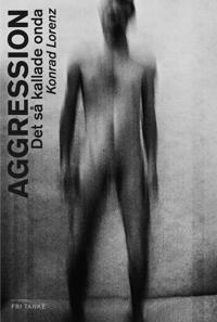 Aggression : det så kallade onda