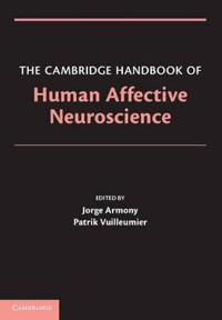 The Cambridge Handbook of Human Affective Neuroscience