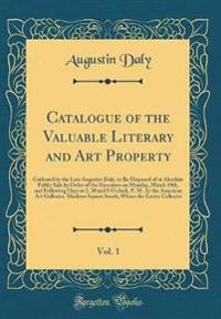 Catalogue of the Valuable Literary and Art Property, Vol. 1