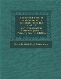 Second Book of Modern Verse: A Selection from the Work of Contemporaneous American Poets