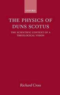 The Physics of Duns Scotus