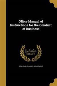 OFFICE MANUAL OF INSTRUCTIONS