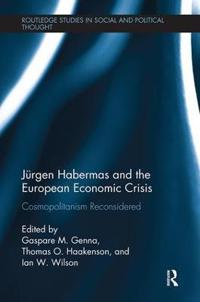 Jürgen Habermas and the European Economic Crisis