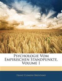 Psychologie Vom Empirischen Standpunkte, Volume 1