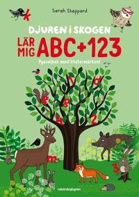 Djuren i skogen lär mig ABC + 123 : Pysselbok med klistermärken!