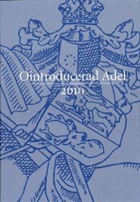 Ointroducerad Adel 2010