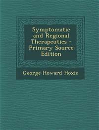 Symptomatic and Regional Therapeutics - Primary Source Edition