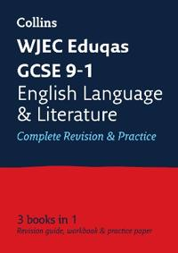 WJEC Eduqas GCSE 9-1 English Language and English Literature All-in-One Revision and Practice