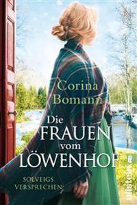 Die Frauen vom Löwenhof - Solveigs Versprechen