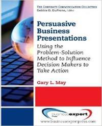 Persuasive Business Presentations