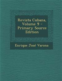 Revista Cubana, Volume 9