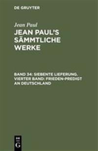 Jean Paul's S mmtliche Werke, Band 34, Siebente Lieferung. Vierter Band