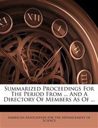 Summarized proceedings for the period from ... and a directory of members as of ...