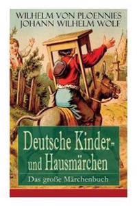 Deutsche Kinder- Und Hausm rchen