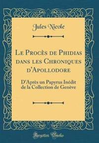 Le Proc s de Phidias Dans Les Chroniques d'Apollodore