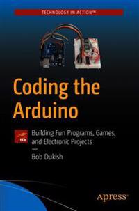 Coding the Arduino
