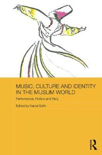 Music, Culture and Identity in the Muslim World