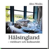 Smakarv Hälsingland : Tradition och trend