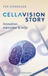 CellaVision. En historia om vår tid - innovation, människor & miljö