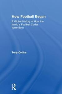 How Football Began