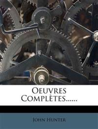 Oeuvres Complètes......