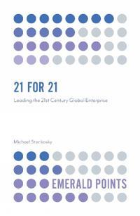 21 for 21: Leading the 21st Century Global Enterprise