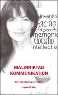 Målinriktad kommunikation : retorisk struktur av samtal