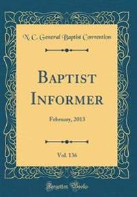 Baptist Informer, Vol. 136