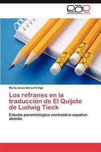 Los Refranes En La Traduccion de El Quijote de Ludwig Tieck