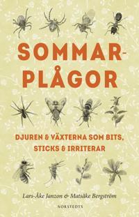 Sommarplågor : djuren & växterna som bits, sticks & irriterar