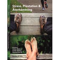 Stress, prestation och återhämtning