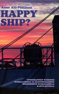 Happy Ship?