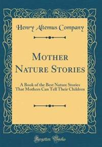 Mother Nature Stories