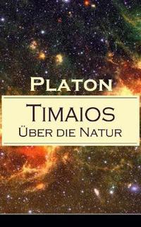 Timaios - Über Die Natur (Vollständige Deutsche Ausgabe)