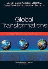 Global transformations - politics, economics and culture