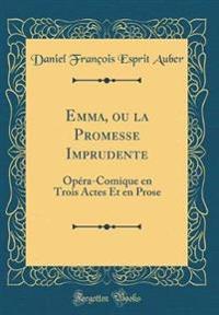 Emma, Ou La Promesse Imprudente