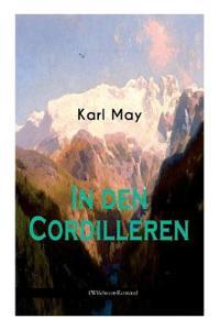 In Den Cordilleren (Wildwest-Roman)