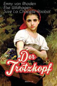 Der Trotzkopf (Buch 1-4)