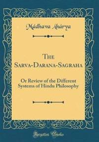 The Sarva-Darsana-Sa?graha