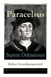 Septem Defensiones (Sieben Verteidigungsreden) - Vollst ndige Ausgabe