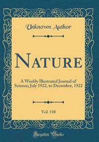 Nature, Vol. 110