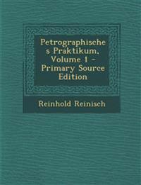 Petrographisches Praktikum, Volume 1