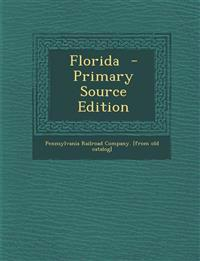 Florida - Primary Source Edition