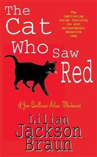 The Cat Who Saw Red (The Cat Who... Mysteries, Book 4)