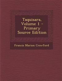 Taquisara, Volume 1