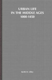 Urban Life in the Middle Ages