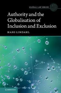 Authority and the Globalisation of Inclusion and Exclusion