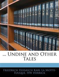 ... Undine and Other Tales